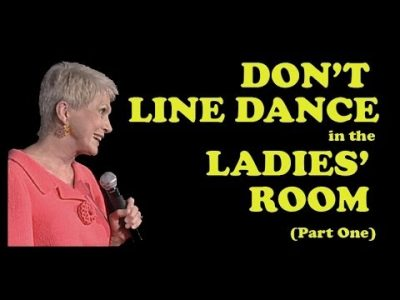 Jeanne-Robertson-Part-1-of-Dont-Line-Dance-in-the-Ladies-Room