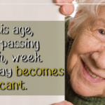 These Wise Thoughts Remind Us That Growing Old Isn't Bad