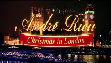 Andre Rieu – Christmas in London (Highlights)