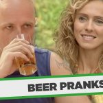 Top 10 Beer PRANKS