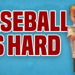 Baseball Is Hard | Baseball Fails