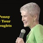 A Penny For Your Thoughts – Jeanne Robertson
