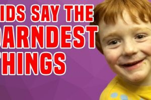 Kids-Say-The-Darndest-Things-Funniest-Kids-Compilation