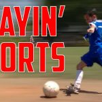 They Got Me Playin' Sports | Music Montage Week