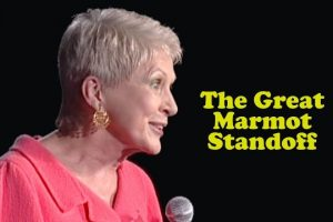 Jeanne-Robertson-The-Great-Marmot-Standoff