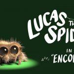 Lucas the Spider – Encore