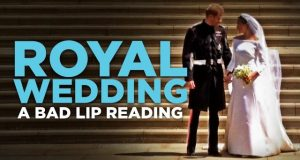 ROYAL-WEDDING-—-A-Bad-Lip-Reading