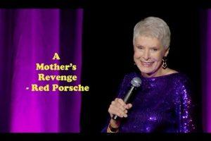 A Mother's Revenge – Red Porsche