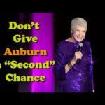 """Don't Give Auburn a """"Second"""" Chance – Jeanne Robertson"""