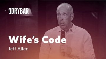 Understanding The Wife's Code – Jeff Allen