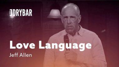 Understanding Your Love Language – Jeff Allen