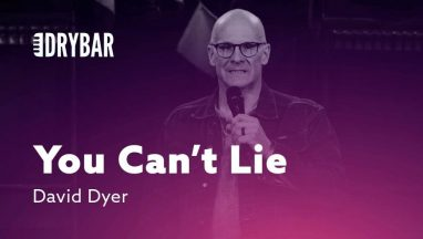 You Can't Lie to Your Doctor – David Dyer