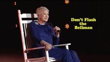 Don't Flash the Bellman – Jeanne Robertson