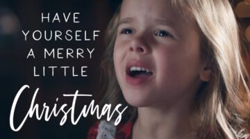 Have Yourself A Merry Little Christmas – Claire Crosby