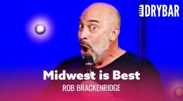 Midwest Accents Are The Best – Rob Brackenridge